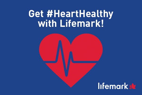 Get heart healthy with Lifemark